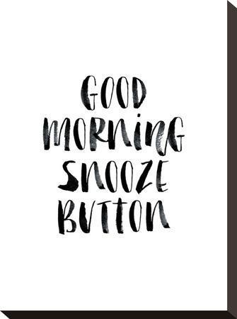 Good Morning Snooze Button