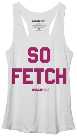 Women's: Mean Girls- So Fetch Tank Top