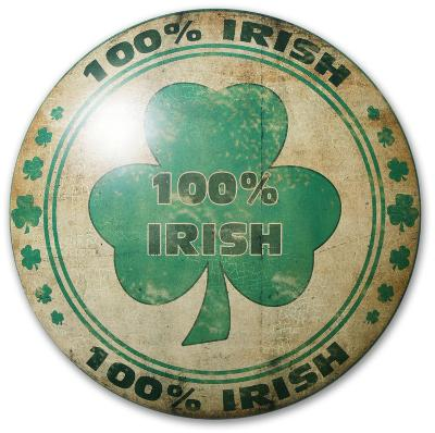One Hundred Percent Irish Dome Sign