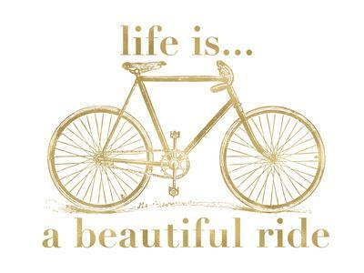 Bicycle Life Is Beautiful Ride Golden White