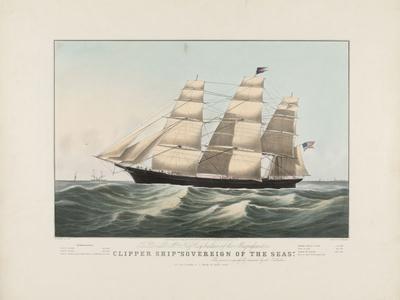 "The Clipper Ship ""Sovereign of the Seas"", 1852"
