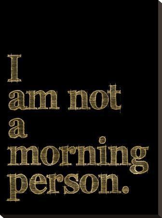 I Am Not Morning Person Golden Black