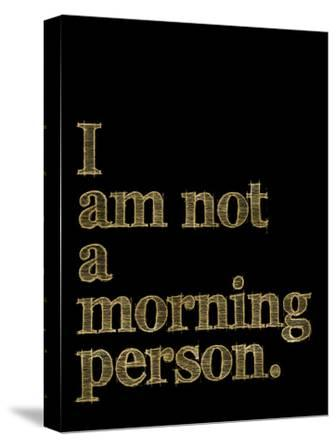 I Am Not Morning Person Golden Black