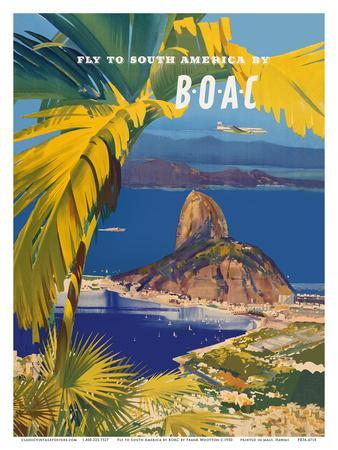 Fly to South America - British Overseas Airways Corporation - Sugarloaf Mountain, Rio De Janeiro, B