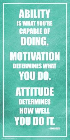 Lou Holtz- Ability Motivation Attitude