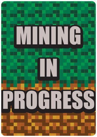 Mining in Progress