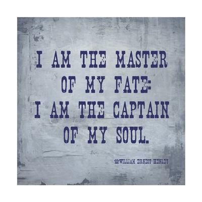 I Am The Master Of My Fate: I Am The Captain Of My Soul, Invictus