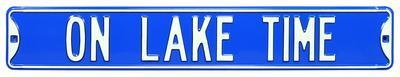 On Lake Time Steel Street Sign