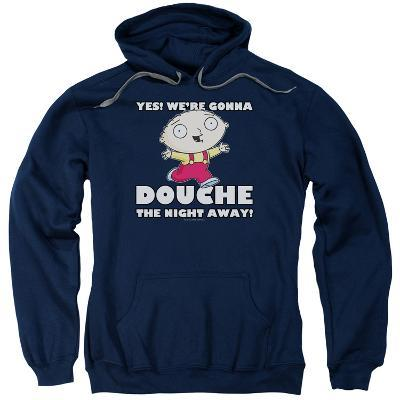 Hoodie: Family Guy- Douche The Night Away