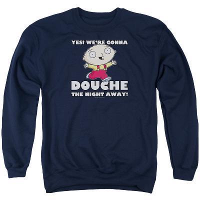 Crewneck Sweatshirt: Family Guy- Douche The Night Away