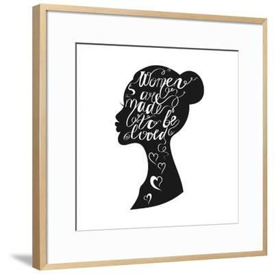 Hand Drawn Romantic Typography Poster. Lovely Quote Women are Ma