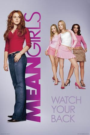 Mean Girls- Watch Your Back