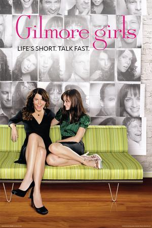 Gilmore Girls- Life's Short. Talk Fast.
