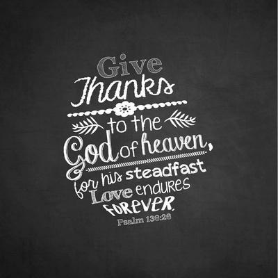 Psalm 136:26, Give Thanks (Chalkboard)