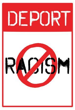 Deport Racism Distressed Street Sign