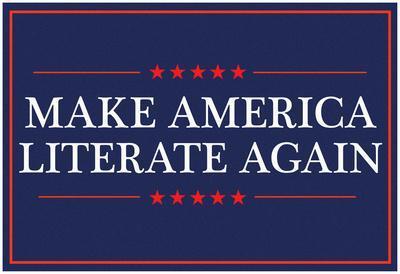 Make America Literate Again (Blue)