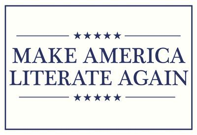 Make America Literate Again (White)