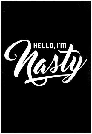 Hello, I'm Nasty