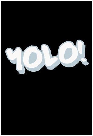 Y.O.L.O! - Tag