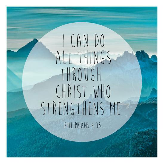 Philippians 4 13 Poster By Victoria Brown At Allposterscom