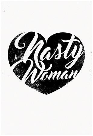 Nasty Woman (White & Black)