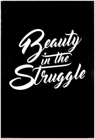 "PRINT  /""The Struggle/"" 13x19"