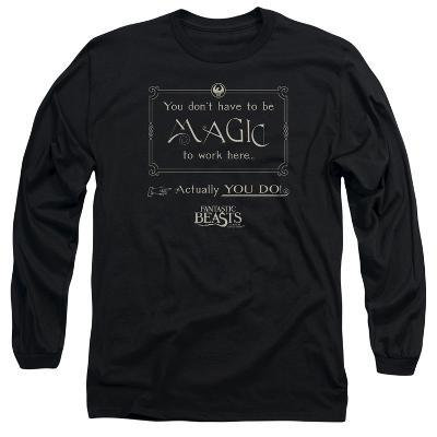 Long Sleeve: Fantastic Beasts- Magic To Work Here