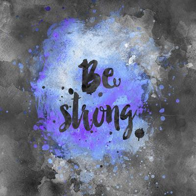 Be Strong - Square 2