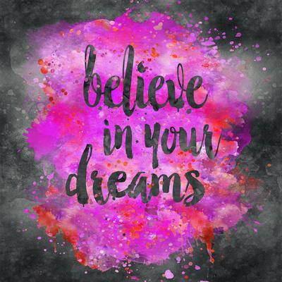 Believe In Your Dreams - Square