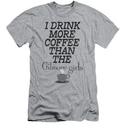 Gilmore Girls- I Drink More Coffee Slim Fit