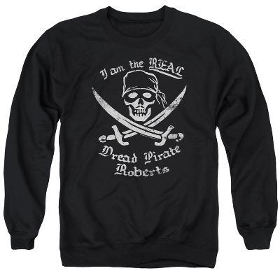 Crewneck Sweatshirt: The Princess Bride- The Real Dread Pirate Roberts