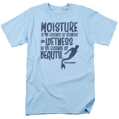 Zoolander- Moisture Is The Essence Of Wetness