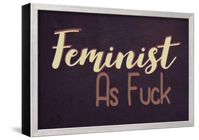 Feminist?AF