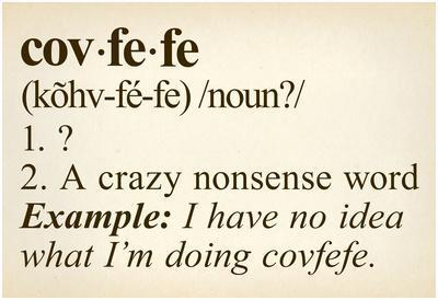 Covfefe Definition