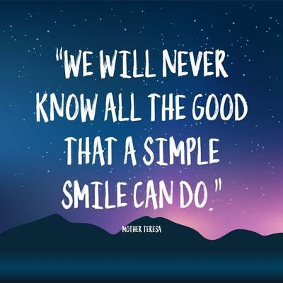 Simple Smile - Mother Teresa Quote (Dusk)