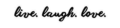 Live Laugh Love - White