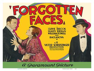 Forgotten Faces - Starring Clive Brook, Mary Brian, William Powell and Olga Baclanova
