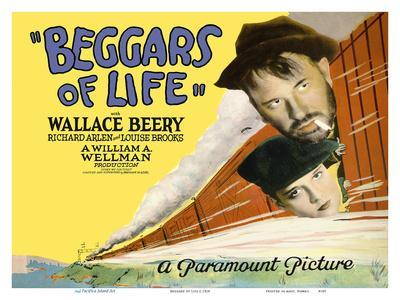 Beggars of Life - Starring Wallace Beery, Richard Arlen - Directed by William Wellman