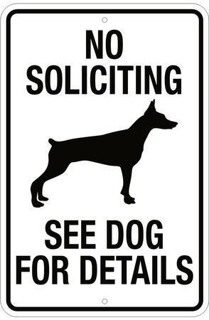 No Soliciting See Dog