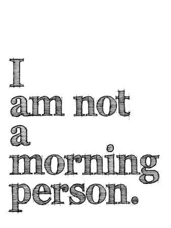 I Am Not Morning Person Black