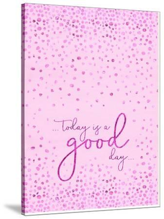 Today Is A Good Day Glittering Pink