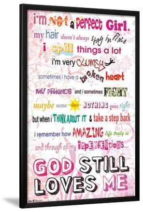 I'm Not a Perfect Girl - God Still Loves Me