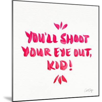 Pink Shoot Your Eye Out