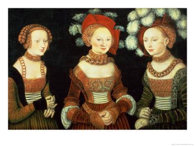 Three Princesses of Saxony, Sibylla (1515-92), Emilia (1516-91) and Sidonia (1518-75)
