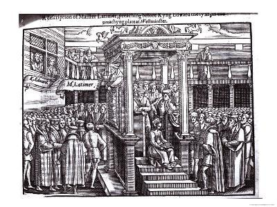"""Hugh Latimer Preaching Before King Edward VI at Westminster in 1547, from """"Acts and Monuments"""""""