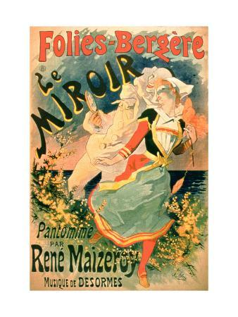 """Poster for """"Le Miroir"""" at the Folies-Bergere, a Pantomime by Rene Maizeroy"""