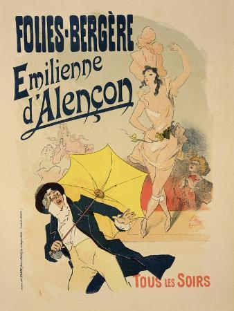 """Reproduction of a Poster Advertising """"Emile D'Alencon,"""" Every Evening at the Folies-Bergeres, 1893"""