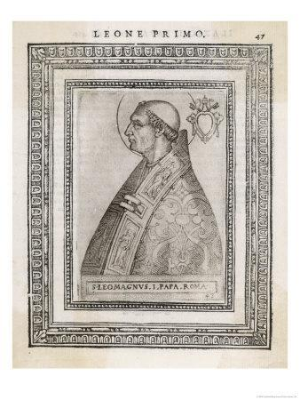 """Pope Leo I """"The Great"""" Pope and Saint Opposed Heretics Menaced by Attila the Hun"""