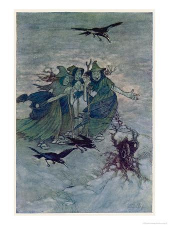 """Macbeth, Act I Scene III: The Three Witches: """"So Wither'd and Wild in Their Attire"""""""