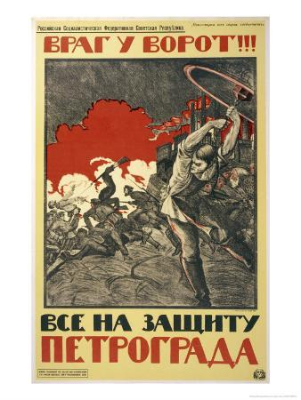 The Enemy is at the Gates!, Russians are Urged to Resist the Enemies of the Revolution